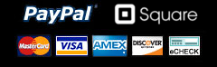 Accepted Payments - Visa, MC, American Express, Discover, Square and PayPal